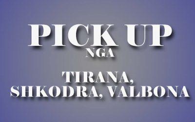 Pick up service from Tirana, Shkodra and Valbona